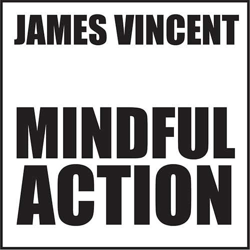 TPG Mindful Action With James Vincent