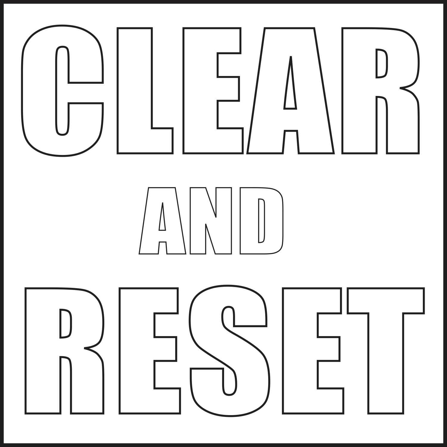 Clear and Reset
